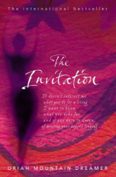 Oriah Mountain Dreamer: The Invitation