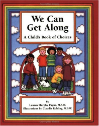 Lauren Murphy Payne: We Can Get Along: A Child's Book of Choices
