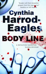 Cynthia Harrod-Eagles: Body Line (Bill Slider Mysteries)