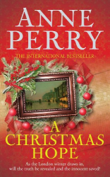 Anne Perry: A Christmas Hope