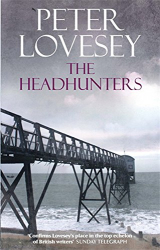 Peter Lovesey: The Headhunters