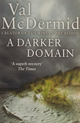 Val McDermid: A Darker Domain