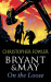 Christopher Fowler: Bryant and May On The Loose