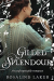 Rosalind Laker: Gilded Splendour