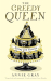 Annie Gray: The Greedy Queen: Eating with Victoria