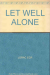 E C Lorac: Let Well Alone