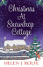 Helen J Rolfe: Christmas At Snowdrop Cottage