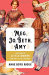 Anne Boyd Rioux: Meg, Jo, Beth, Amy: The Story of Little Women and Why It Still Matters