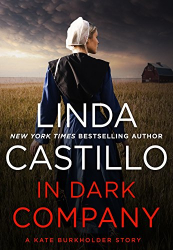 Linda Castillo: In Dark Company