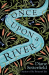 Diane Setterfield: Once Upon a River