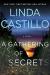Linda Castillo: A Gathering of Secrets: A Kate Burkholder Novel