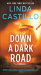 Linda Castillo: Down a Dark Road: A Kate Burkholder Novel