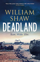 William Shaw: Deadland