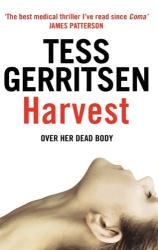Tess Gerritsen: Harvest