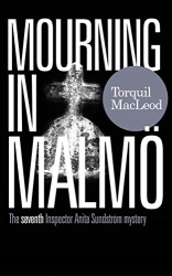 Torquil MacLeod: Mourning in Malmo