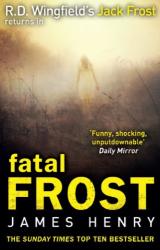 James Henry: Fatal Frost