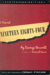 George Orwell: Nineteen Eighty-Four
