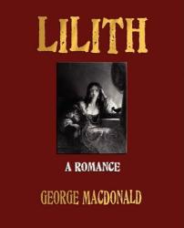 George MacDonald: Lilith