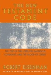 Robert Eisenman: The New Testament Code