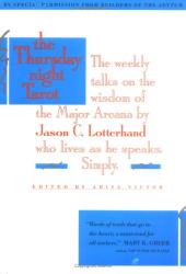Jason Lotterhand: The Thursday Night Tarot