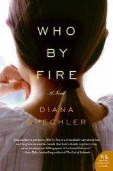 Diana Spechler: Who by Fire