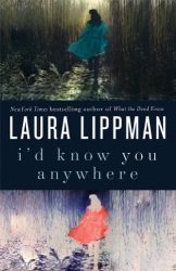 Laura Lippman: I'd Know You Anywhere