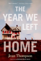 Jean Thompson: The Year We Left Home