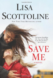Lisa Scottoline: Save Me