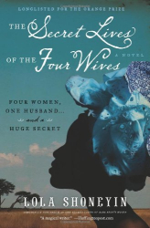 Lola Shoneyin: The Secret Lives of the Four Wives
