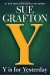 Sue Grafton: Y is for Yesterday (A Kinsey Millhone Novel)