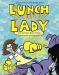 Jarrett J. Krosoczka: Lunch Lady and the Video Game Villain: Lunch Lady #9