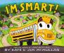 Kate McMullan: I'm Smart!