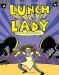 Jarrett J. Krosoczka: Lunch Lady and the Mutant Mathletes: Lunch Lady #7