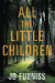 Jo Furniss: All the Little Children
