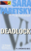 Sara Paretsky: Deadlock (V.I. Warshawski Novels)