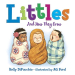 Kelly DiPucchio: Littles: And How They Grow