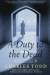 Charles Todd: A Duty to the Dead (Bess Crawford Mysteries)