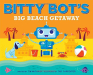 Tim McCanna: Bitty Bot's Big Beach Getaway