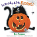 Rob Scotton: Scaredy-Cat, Splat! (Splat the Cat)