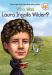 Patricia Brennan Demuth: Who Was Laura Ingalls Wilder?