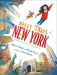 Allison Pataki: Nelly Takes New York: A Little Girl's Adventures in the Big Apple (Big City Adventures)