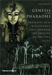 Toby Wilkinson: Genesis of the Pharaohs