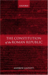 Andrew Lintott: The Constitution of the Roman Republic