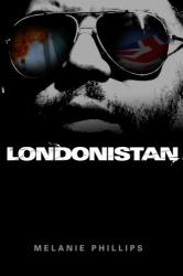 Melanie  Phillips: Londonistan