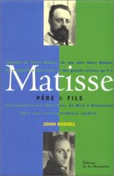 John Russell: Matisse père et fils