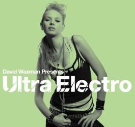 Dan Waxman: Ultra Electro