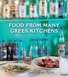 Tessa Kiros: Food from Many Greek Kitchens
