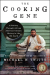 Michael W. Twitty: The Cooking Gene: A Journey Through African American Culinary History in the Old South