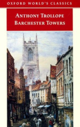 Anthony Trollope: Barchester Towers (Oxford World's Classics)