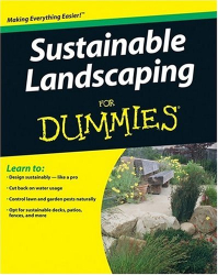 Dell: Sustainable Landscaping For Dummies (For Dummies (Home & Garden))